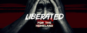 Liberated: For the Homeland